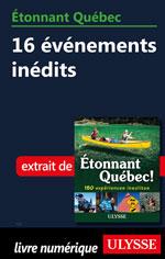 Étonnant Québec: 16 événements inédits