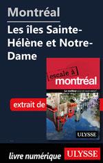Montréal - Les îles Sainte-Hélène et Notre-Dame