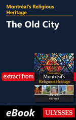Montréal's Religious Heritage: The Old City