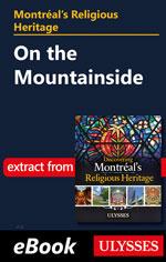 Montréal's Religious Heritage: On the Mountainside