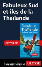 Fabuleux Sud et îles de la Thaïlande