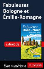 Fabuleuses Bologne et Émilie-Romagne (Italie du Nord)