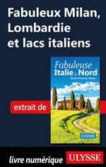 Fabuleux Milan, Lombardie et lacs italiens (Italie du Nord)