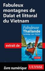 Fabuleux montagnes de Dalat et littoral du Vietnam
