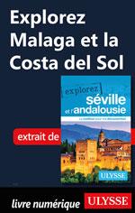 Explorez Malaga et la Costa del Sol