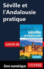Séville et l'Andalousie pratique