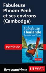 Fabuleuse Phnom Penh et ses environs (Cambodge)