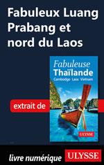 Fabuleux Luang Prabang et nord du Laos