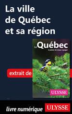 La ville de Québec et sa région
