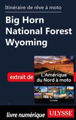Itinéraire de rêve à moto - Big Horn National Forest Wyoming