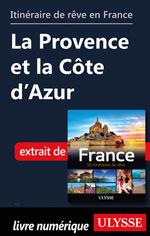 Itinéraire de rêve en France - La Provence et la Côte d'Azur