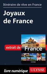 Itinéraire de rêve en France - Joyaux de France