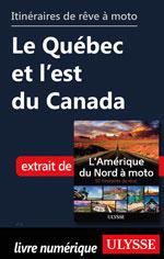Itinéraires de rêve à moto - Le Québec et l'est du Canada