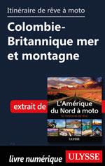 Itinéraire de rêve moto Colombie-Britannique mer et montagne