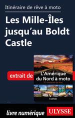 Itinéraire de rêve moto Les Mille-Îles jusqu'au Boldt Castle