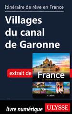 Itinéraire de rêve en France - Villages du canal de Garonne