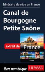Itinéraire de rêve en France Canal de Bourgogne Petite Saône
