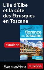 L'île d'Elbe et la côte des Étrusques en Toscane