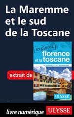 La Maremme et le sud de la Toscane