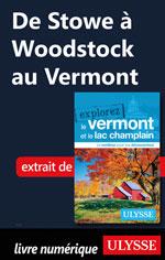 De Stowe à Woodstock au Vermont