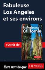 Fabuleuse Los Angeles et ses environs