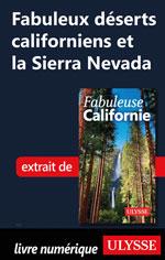 Fabuleux déserts californiens et la Sierra Nevada
