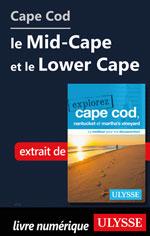 Cape Cod : le Mid-Cape et le Lower Cape