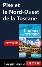 Pise et le Nord-Ouest de la Toscane