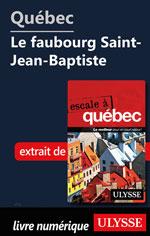 Québec - Le faubourg Saint-Jean-Baptiste