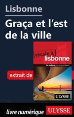 Lisbonne - Graça et l'est de la ville