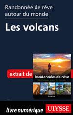 Randonnées de rêve autour du monde - Les volcans