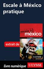Escale à México pratique