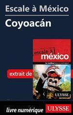 Escale à México - Coyoacán