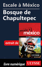 Escale à México - Bosque de Chapultepec
