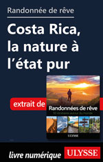 Randonnée de rêve - Costa Rica, la nature à l'état pur