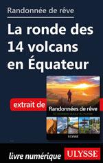 Randonnée de rêve - La ronde des 14 volcans en Équateur