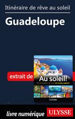 Itinéraire de rêve au soleil - Guadeloupe