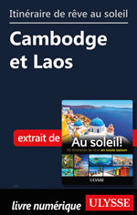 Itinéraire de rêve au soleil - Cambodge et Laos
