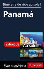 Itinéraire de rêve au soleil - Panamá