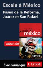 Escale à México - Paseo de la Reforma, Juárez et San Rafael