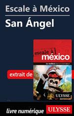 Escale à México - San Ángel