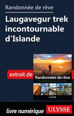 Randonnée de rêve- Laugavegur trek incontournable d'Islande