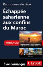 Randonnée de rêve- Échappée saharienne aux confins du Maroc