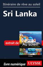 Itinéraire de rêve au soleil - Sri Lanka