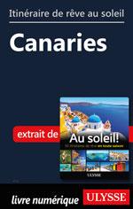 Itinéraire de rêve au soleil - Canaries
