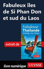 Fabuleux îles de Si Phan Don et sud du Laos