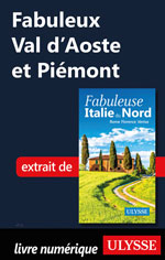 Fabuleux Val d'Aoste et Piémont (Italie du Nord)