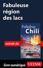Fabuleuse région des lacs (Chili)