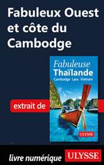 Fabuleux Ouest et côte du Cambodge