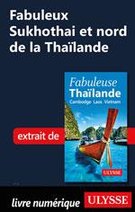 Fabuleux Sukhothai et nord de la Thaïlande